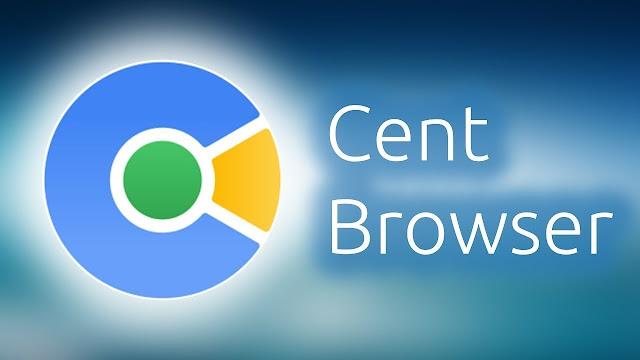 cent browser أسرع وأخف متصفح