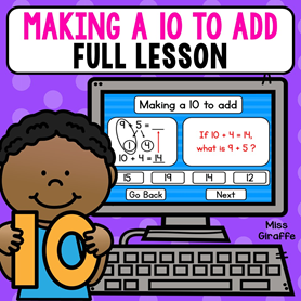 Full lesson for Making a 10 to add that will teach this difficult concept then give practice - so perfect!