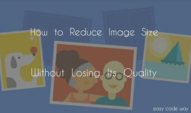 Reduce Photo Size Without Affecting Pixels