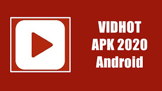 Vidhot Apk Terbaru 2020 For Android & PC