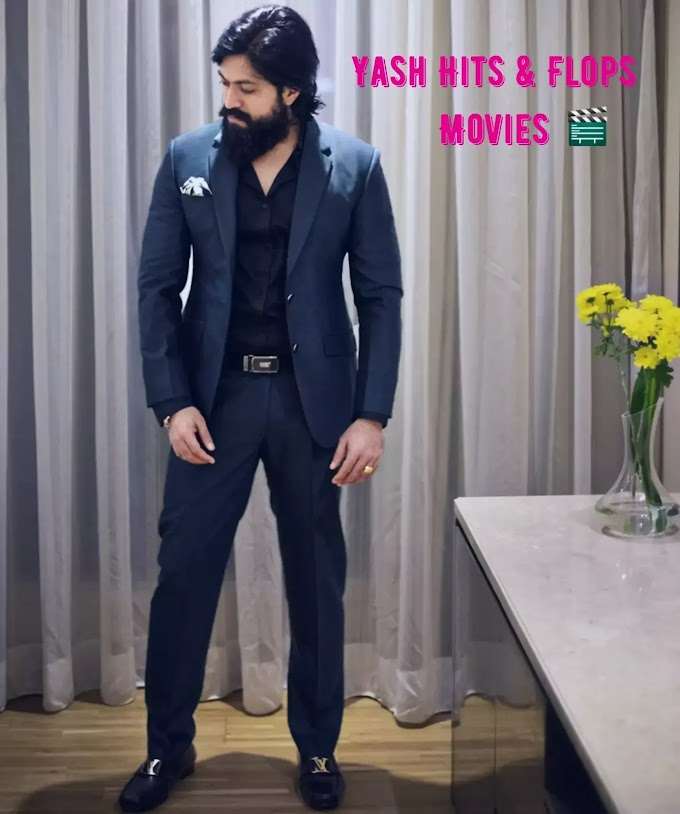 Rocking Star Yash Movies Hit And Flop List, Yash Hits And Flop