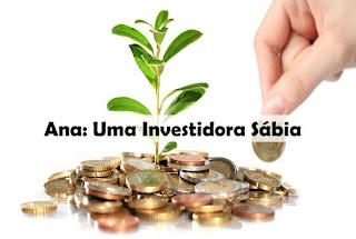 Ana: Uma Investidora Sábia