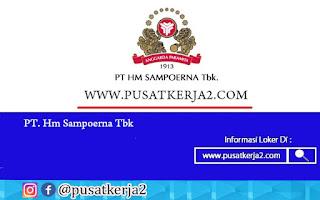 Lowongan Kerja SMA SMK D3 S1 PT HM Sampoerna Tbk Oktober 2020