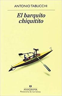 El barquito chiquitito- Antonio Tabucchi
