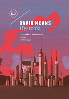 Hystopia di David Means