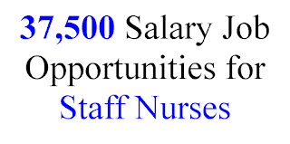 37500 Salary Job Opportunities for Staff Nurses