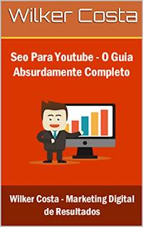 SEO Para Youtube: O Guia Absolutamente Completo