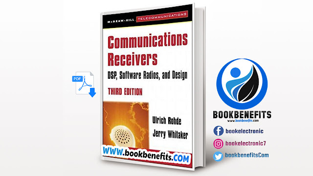 Communications Receivers: DSP, Software Radios, and Design pdf