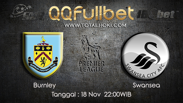 PREDIKSIBOLA - PREDIKSI TARUHAN BOLA BURNLEY VS SWANSEA 18 NOVEMBER 2017 (EPL)