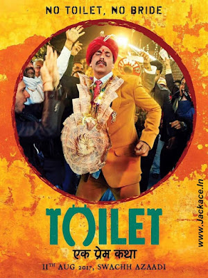 Toilet Ek Prem Katha First Look Poster 6 - Akshay Kumar's Highest Grossing Opening Week Bollywood Movies