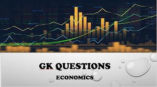 भारतीय अर्थव्यवस्था पर सामान्य ज्ञान प्रश्नोत्तर (Gk questions answers on Indian Economics)