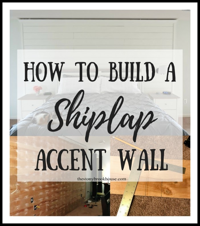 How To Build A Shiplap Accent Wall