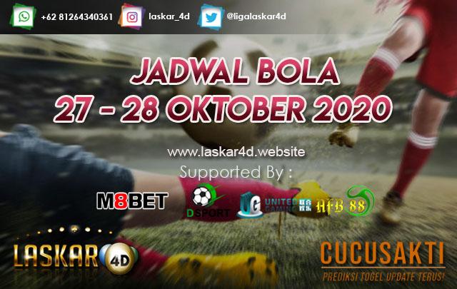 JADWAL BOLA JITU TANGGAL 27 – 28 OKTOBER 2020