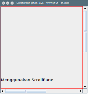 JScrollPane Pada Komponen Swing di Java