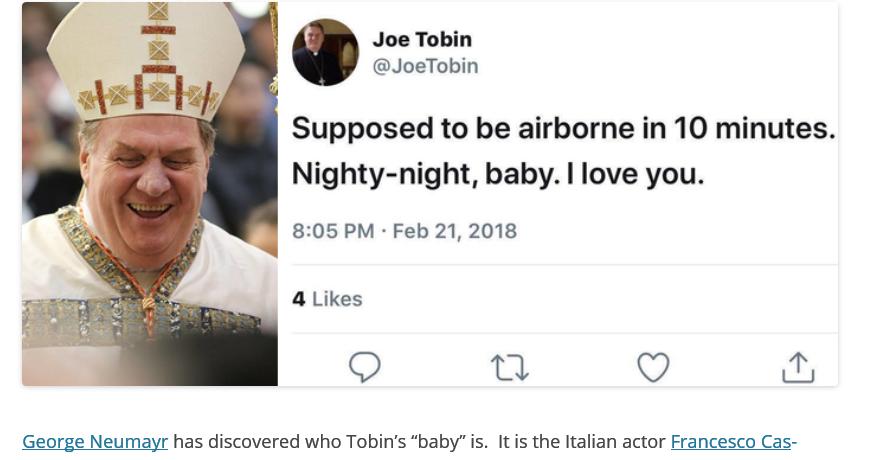 + Katholieke Actie Vlaanderen +   Kardinaal  Joseph Tobin van Newark (New  Jersey) geeft eindelijk toe dat de Italiaanse acteur Francesco Castiglione  bij hem ... 45ed40d12