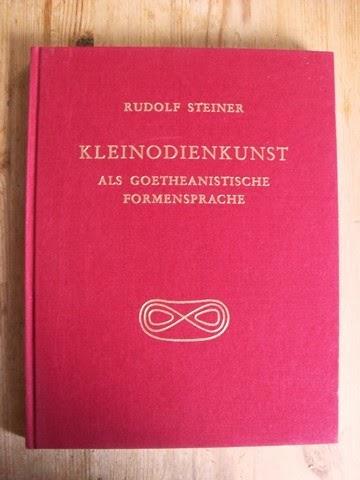 Steiner, Rudolf: Kleinodienkunst als goetheanistische Formensprache