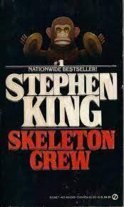 Skeleton Crew - Stephen King - Horror Tales
