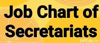 Job Chart of  Secretariats