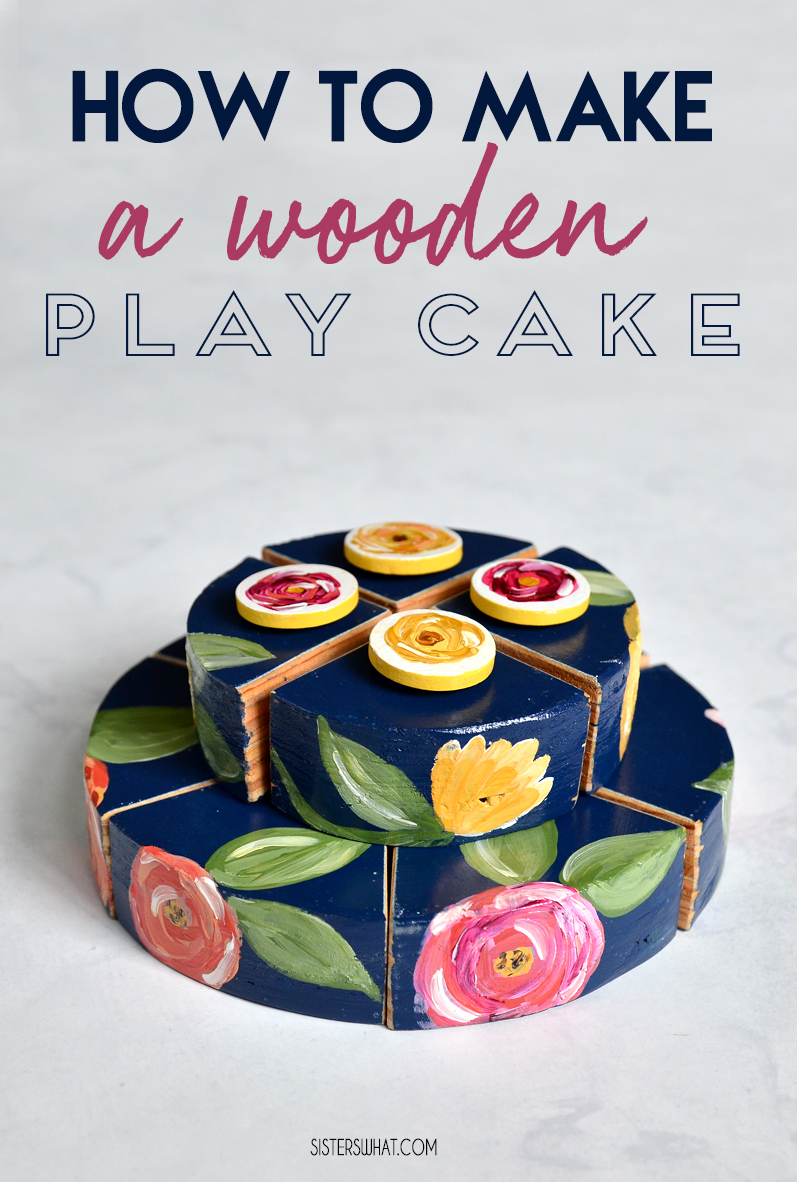 how to make a wooden play cake