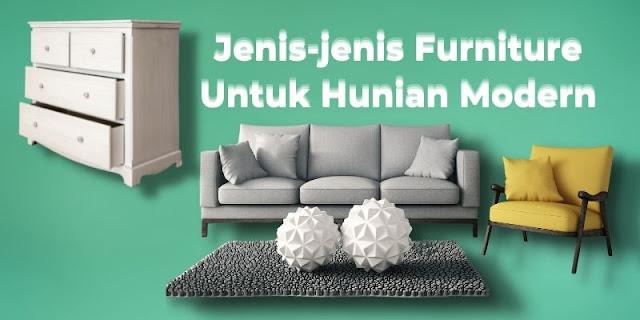 Jenis-jenis Furniture Untuk Hunian Modern