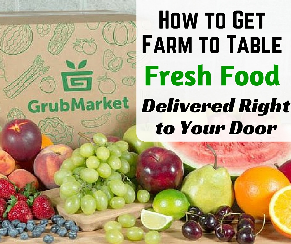 How To Get Farm To Table Fresh Food Delivered Right To