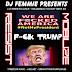DJ Femmie Presents Fuck TRUMP (CHAOS)