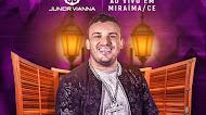 Baixar – Junior Vianna – São João – Miraíma – CE – Junho – 2019