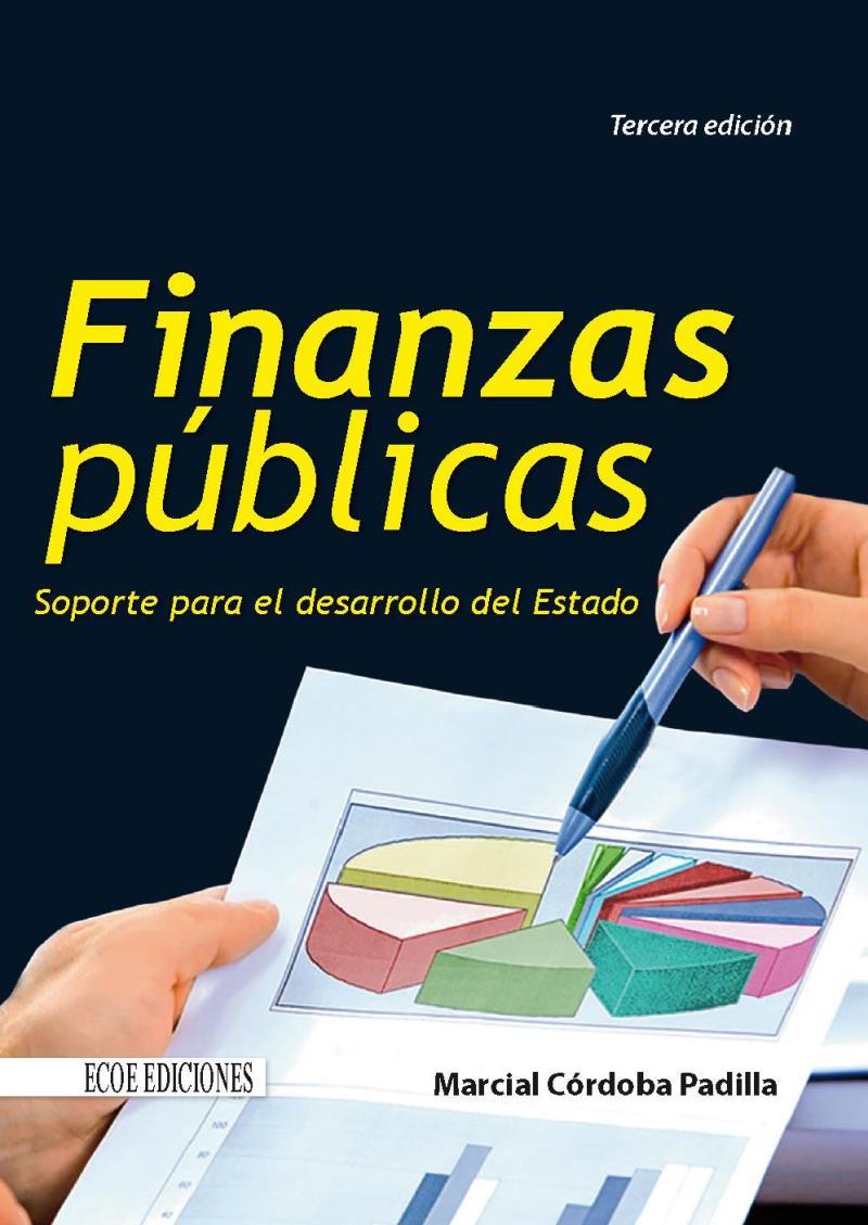 Finanzas Públicas, 3ra Edición – Marcial Córdoba Padilla