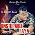 [Xpress Riddim]: BURNING FAYA - Unstoppable Faya