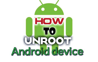 Methods to unroot android devices