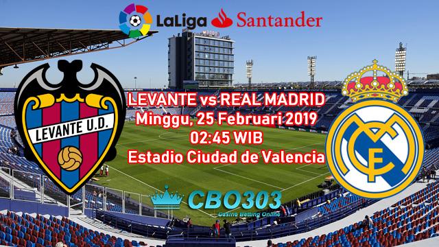 Prediksi Tepat Liga Spanyol Antara Levante vs Real Madrid