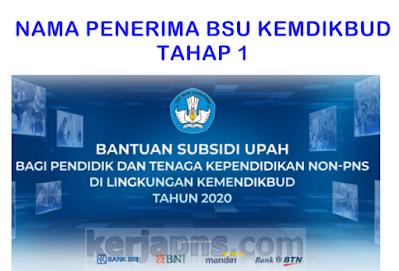 NAMA nama penerima BSU tahap 1