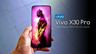 Vivo X30 Pro Cost in India, Full Specs and Features Vivo X30 Pro Cost in India, Full Specs and Features