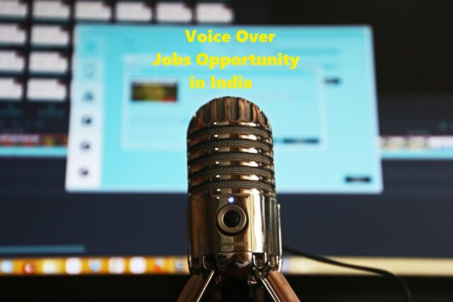 Are you looking for voice over online jobs in India? If Yes, then read this out!!