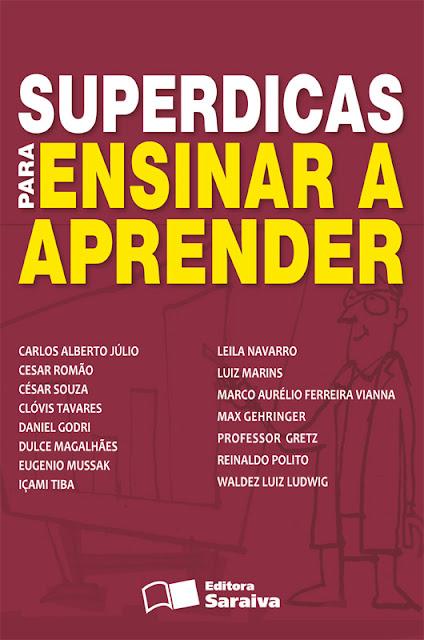 Superdicas Para Ensinar a Aprender - LUIZ ALMEIDA MARINS FILHO, REINALDO POLITO.jpg