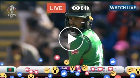 India VS Bangladesh Live Match Today BAN vs IND ICC CWC 2019