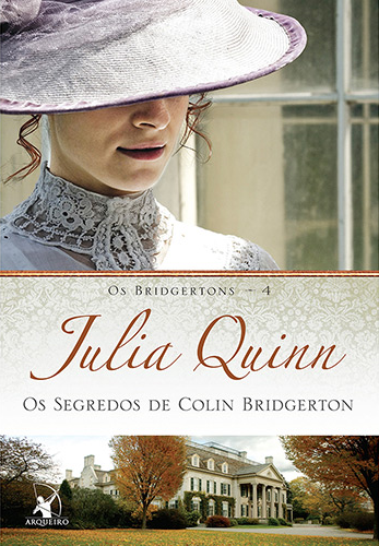 Os Segredos de Colin Bridgerton, Vol. 4 - Série Os Bridgertons [Julia Quinn]
