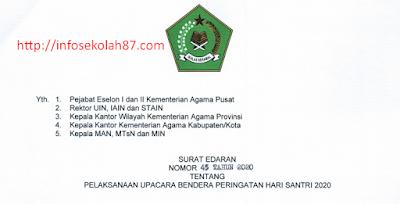 Surat Edaran Pelaksanaan Upacara Bendera Peringatan Hari Santri (HSN) Tahun 2020