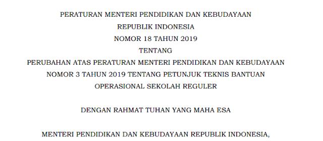 K13 : Permendikbud No 18 Tahun 2019 Juknis Bos Reguler