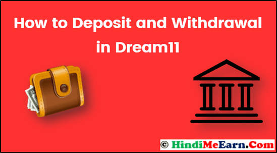 Dream11 Deposit and Withdrawal