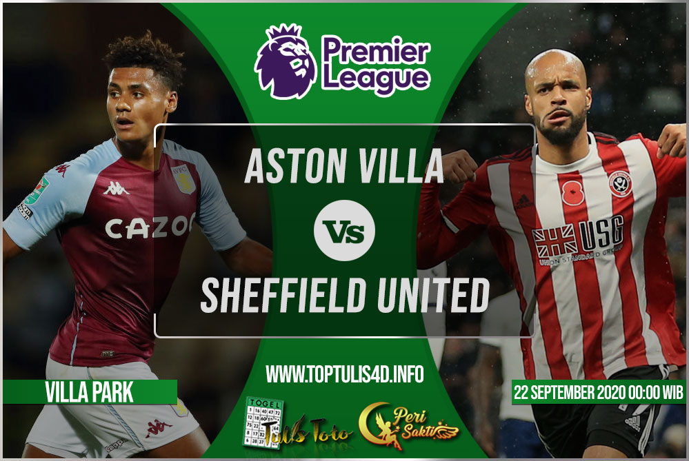 Prediksi Aston Villa vs Sheffield United 22 September 2020