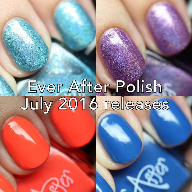 Ever After Polish July 2016 Releases