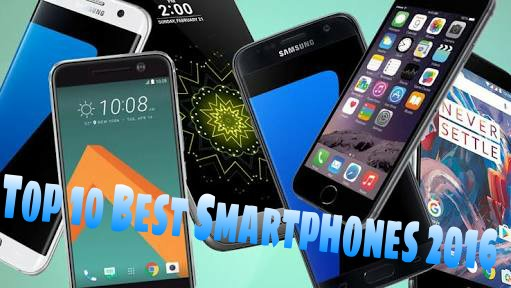 Top 10 Best Smartphones Of 2016 - RandomPick