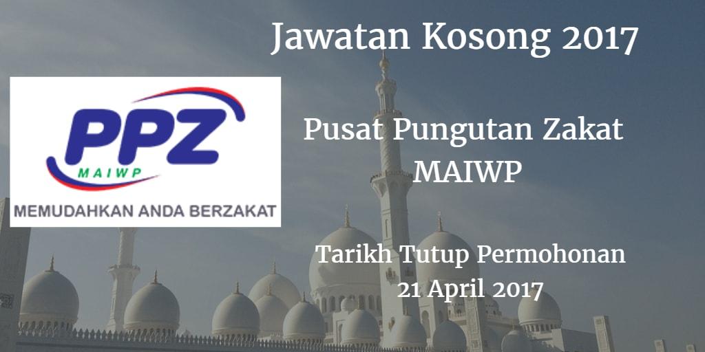 Jawatan Kosong PPZ MAIWP 21 April 2017