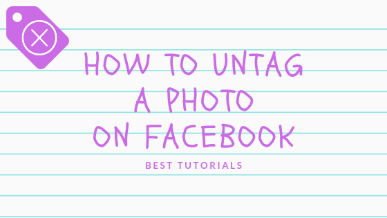 How Do I Untag A Photo In Facebook<br/>