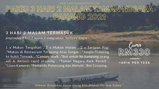 Pakej ke Taman Negara Pahang 2021