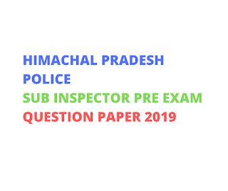 HPSSSB HAMIRPUR-HP Police Sub Inspector Exam Question Paper 2019