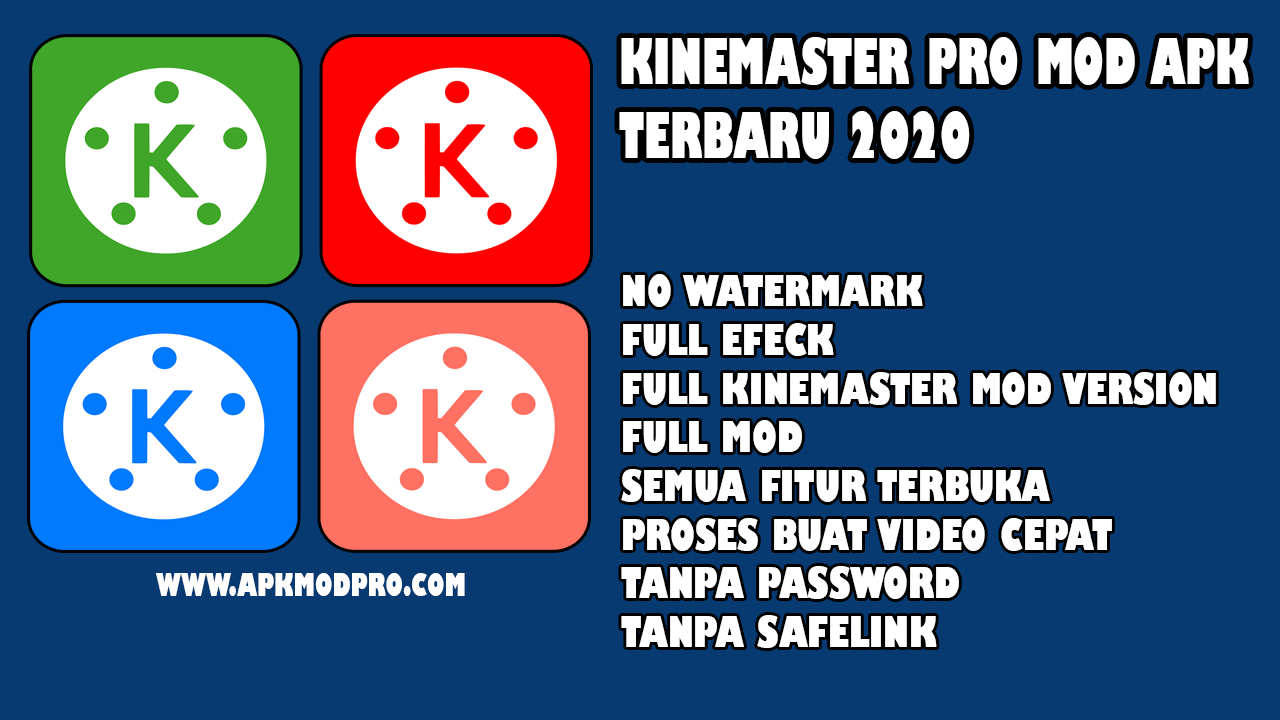 Download Kine Master Pro MOD APK Full Version Terbaru 2020