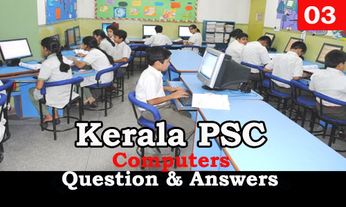 Kerala PSC Computers Question and Answers - 3