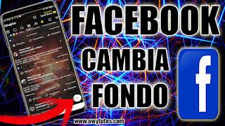 CAMBIAR EL FONDO A FACEBOOK MUY FÁCIL Y GRATIS